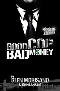 Good Cop Bad Money