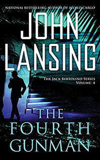 The Fourth Gunman by John Lansing